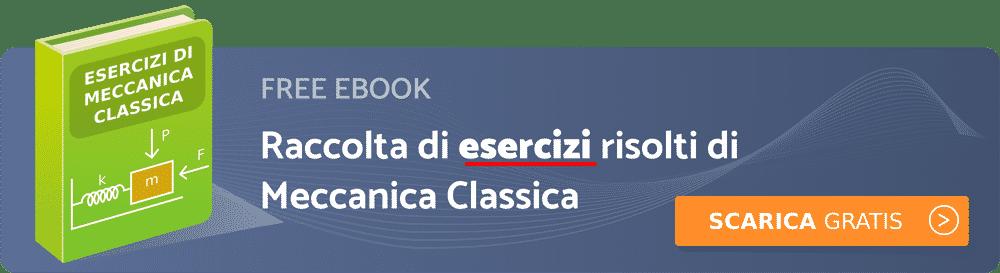 Banner Free Ebook Esercizi di Meccanica Classica