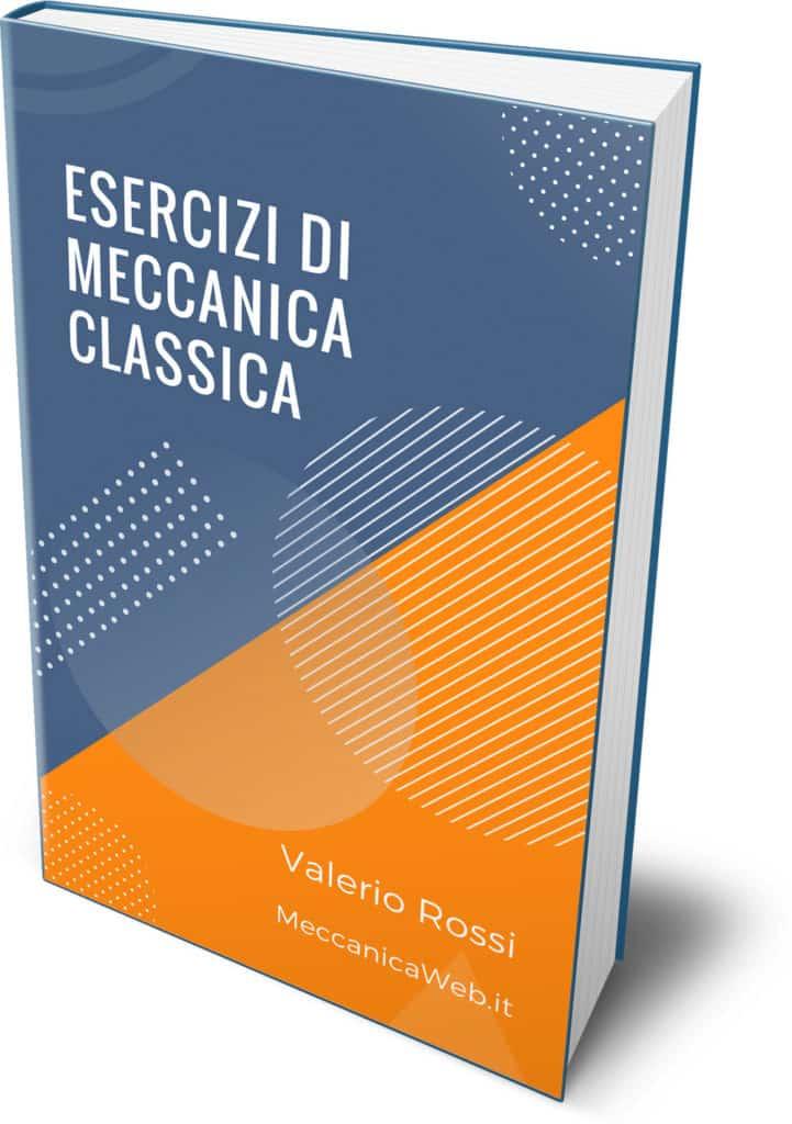 Cover ebook esercizi di Meccanica Classica